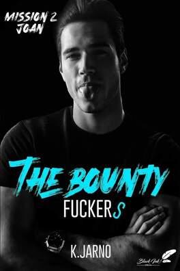 Couverture du livre : The Bounty Fuckers, Tome 2 : Joan