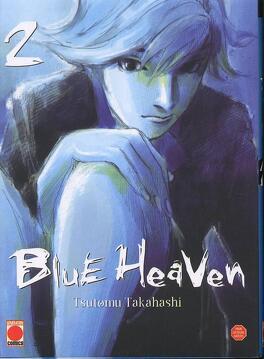 Couverture du livre : Blue Heaven, Tome 2
