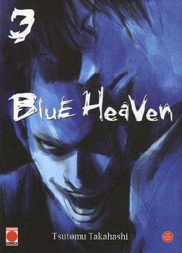 Couverture du livre : Blue Heaven, Tome 3