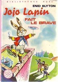 Couverture du livre : Jojo Lapin fait le brave