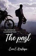 The Past, Tome 2 : Le Chemin de la rédemption