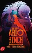 Arlo Finch, Tome 1 : Le Mystère des longs bois