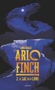 Arlo Finch, Tome 2 : Le Lac de la lune