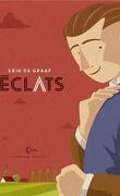 Éclats/Cicatrices, Tome 1 : Éclats