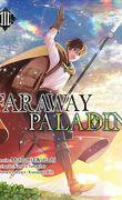 Faraway Paladin, Tome 3