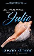 Forces très spéciales, Tome 8 : Un protecteur pour Julie