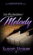 Forces très spéciales, Tome 9 : Un protecteur pour Melody