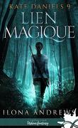 Kate Daniels, Tome 9 : Liens magiques