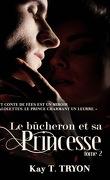 Le Bûcheron et la princesse, tome 2