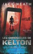 Les chroniques de Kelton, tome 3 : Secret d'état