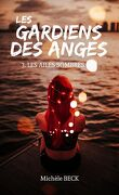 Les Gardiens des Anges, tome 3 : Les Ailes Sombres