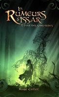 Les Rumeurs d'Issar, Tome 3 : L'Éveil des sans-signes