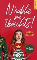 N'oublie pas les chocolats !