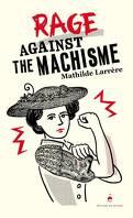 Rage against the machisme