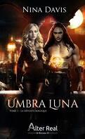 Umbra Luna, Tome 1 : La Révolte magique