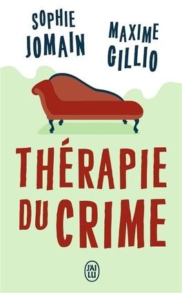 Couverture du livre : Thérapie du crime