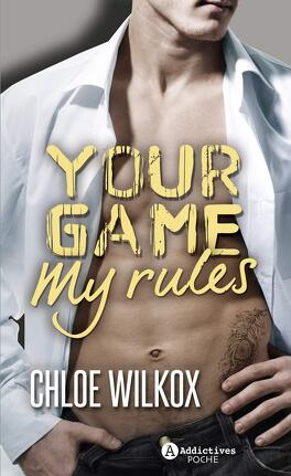 Couverture du livre : Your Game, My Rules