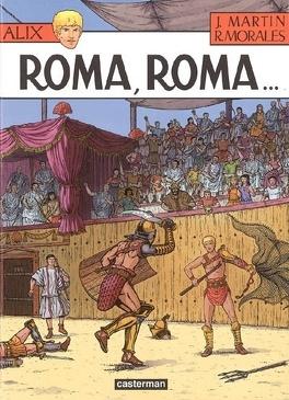 Couverture du livre : Alix, Tome 24 : Roma, Roma...