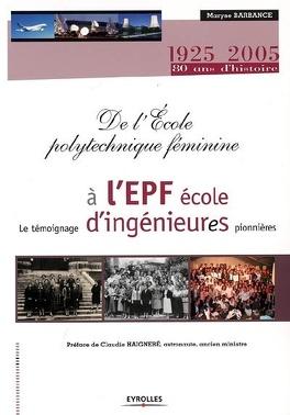 Couverture du livre : De l'Ecole polytechnique féminine à l'EPF école d'ingénieur(e)s : le témoignage d'ingénieures pionnières