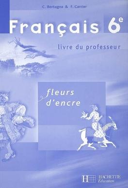 Francais 6e Livre Du Professeur Livre De Chantal Bertagna