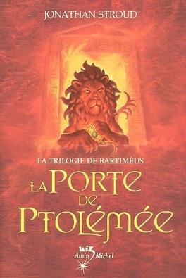 Couverture du livre : La Trilogie de Bartiméus, Tome 3 : La Porte de Ptolémée