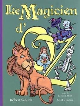 Couverture du livre : Le magicien d'Oz