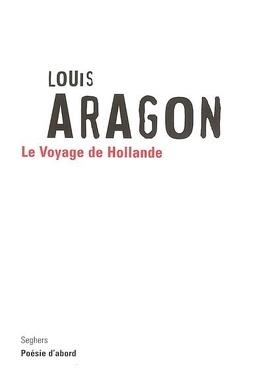 Couverture du livre : Le voyage de Hollande