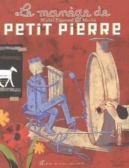 Le Manege De Petit Pierre Livre De Michel Piquemal