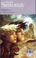 La trilogie de Phénix, tome 1 : Phénix