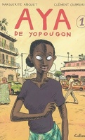 Aya de Yopougon, tome 1