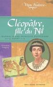 Cléopâtre, fille du Nil : Egypte, 57-55 avant J.-C.