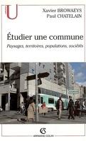 Etudier une commune : paysages, territoires, populations, sociétés