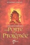 couverture La Trilogie de Bartiméus, Tome 3 : La Porte de Ptolémée