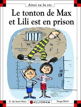 Couverture du livre : Le tonton de Max et Lili est en prison
