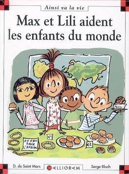Couverture du livre : Max et Lili aident les enfants du monde