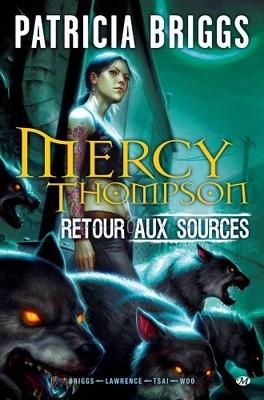 Couverture du livre : Mercy Thompson, Tome 1 : Retour aux sources (Comics)