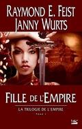 La Trilogie de l'empire, Tome 1 : Fille de l'empire