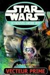 couverture Star Wars - le Nouvel Ordre Jedi, tome 1 : Vecteur Prime