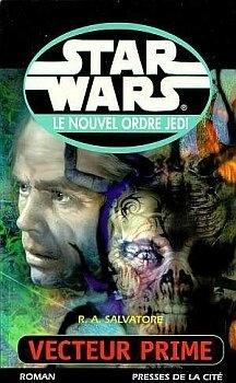 Couverture du livre : Star Wars - le Nouvel Ordre Jedi, tome 1 : Vecteur Prime