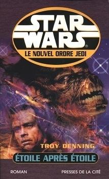 Couverture du livre : Star Wars - Le Nouvel Ordre Jedi, tome 9 : Étoile après étoile