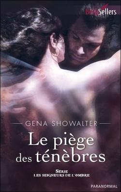 Les seigneurs de l'ombre - Tome 4 : Le piège des ténèbres de Gena Showalter Book_cover_tmp_140321_250_400