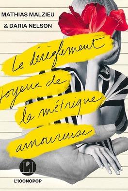 Couverture du livre : Le dérèglement joyeux de la métrique amoureuse