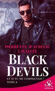 Black Devils, Tome 4 : Et si tu me comprenais ?