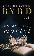 De dangereuses fiançailles, Tome 2 : Un mariage mortel