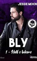 Hell's bikers, Tome 1 : Bly