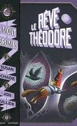 Le Mont des brumes, Tome 3 : Le Rêve de Théodore
