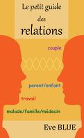 Le petit guide des relations