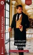 Scandales en aristocratie, Tome 1 : La tentation du comte