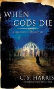 Sebastian St. Cyr, Tome 2 : When Gods Die