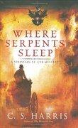 Sebastian St. Cyr, Tome 4 : Where Serpents Sleep